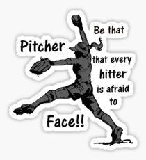 Softball Pitcher Be Afraid Hitter Sticker
