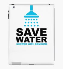 Save Water Slogan 1 iPad Case/Skin