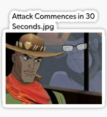 Attack commences in 30 seconds.jpg Sticker