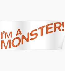 I'm a Monster Poster