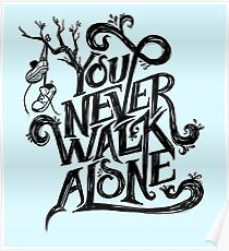 You Never Walk Alone - BTS - Black Text (on Blue) Poster