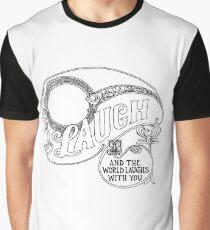 Laugh! Graphic T-Shirt