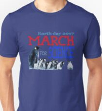 Penguins - March For Science - Earth Day 2017 Unisex T-Shirt