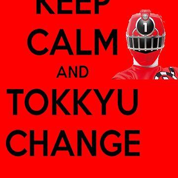 Toqger Keep Calm and Tokkyu Change 1 V2 by EGOTAKU