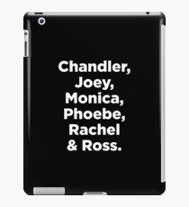 Friends - TV Show - Names of Characters iPad Case/Skin