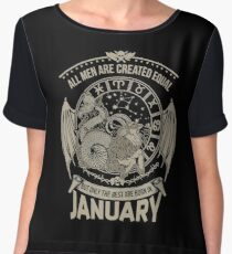 January The Best Men Are Born In January Chiffon Top