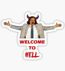 Welcome To Hell Sticker
