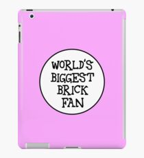 WORLD'S BIGGEST BRICK FAN iPad Case/Skin