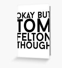 Tom Felton Greeting Card