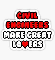 Civil Engineers Make Great Lovers Sticker