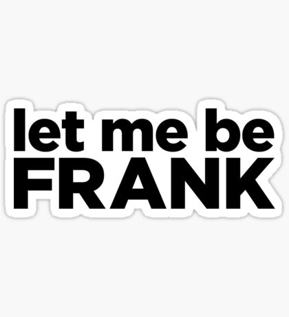 Let Me Be  Sticker