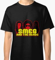 Smeg And The Heads Classic T-Shirt