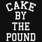 Cake By The Pound [White] by imjesuschrist