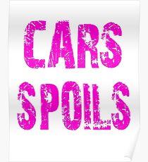 Cars Spoils Poster