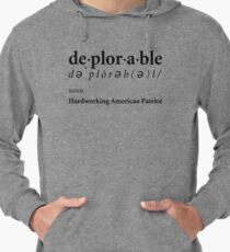 Deplorable Definition - Hardworking American Patriot Lightweight Hoodie