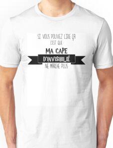 Cape d'invisibilité Unisex T-Shirt