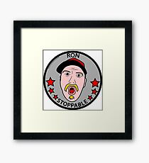 RON STOPPABLE Framed Print