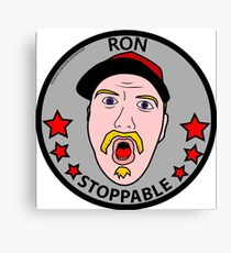 RON STOPPABLE Canvas Print