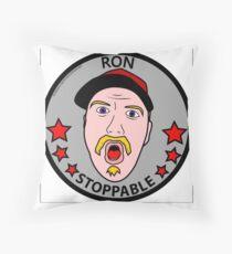 RON STOPPABLE Throw Pillow