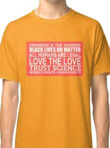 Kindness Is The Answer Black Lives Do Matter Red Classic T-Shirt