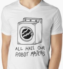 All Hail Our Robot Masters T-Shirt
