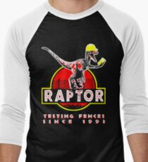 Raptor. Testing fences since 1993. Men's Baseball ¾ T-Shirt