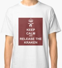 Keep Calm and Release the Kraken Classic T-Shirt