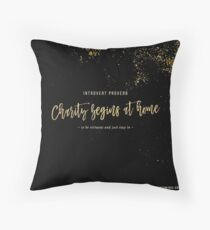 Charity Begins at Home Throw Pillow