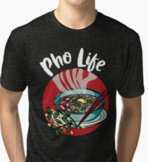 Pho life - Vietnamese noodle soup asian beef food Tri-blend T-Shirt