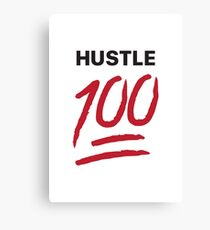 Hustle 100!! White Canvas Print