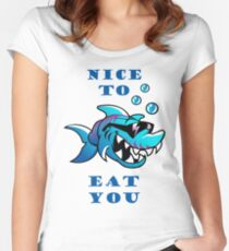 Shark T-Shirt - Nice to eat you Women's Fitted Scoop T-Shirt
