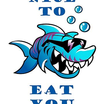 Shark T-Shirt - Nice to eat you by ByStreetDesigns