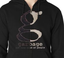 Not Your Kind of People-Garbage Zipped Hoodie