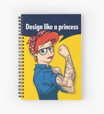 Design like a princess Spiral Notebook