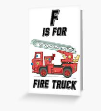 F is For Firetruck Greeting Card