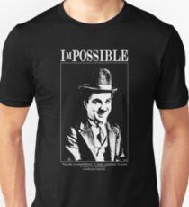 iMpossible : Charlie Chaplin  Unisex T-Shirt