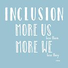 Inclusion by Ollibean