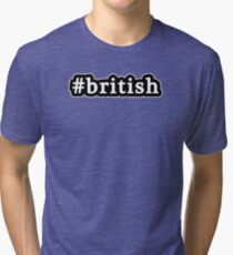 British - Hashtag - Black & White Tri-blend T-Shirt