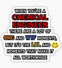 Funny Chemical Engineer ... OMG WTF LOL Sticker