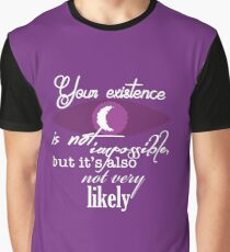 Your Existence Graphic T-Shirt