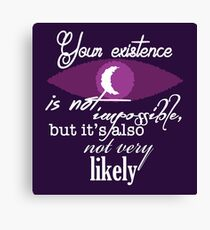Your Existence Canvas Print