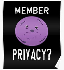 Member Berries! Member Privacy? Poster