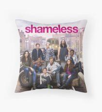 Shameless Throw Pillow