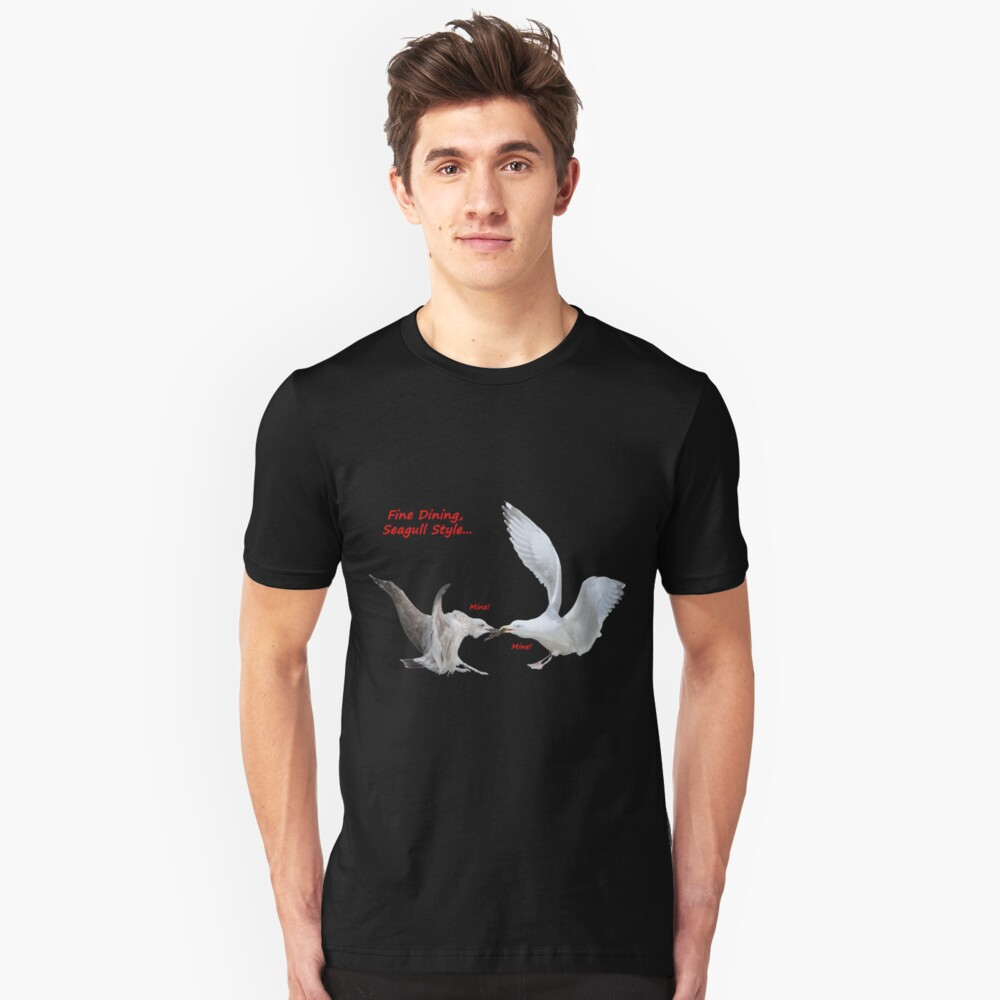 Fine Dining, Seagull Style... Unisex T-Shirt Front