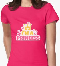 I'm a PRINCESS Womens Fitted T-Shirt