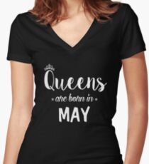 Queens Are Born In May. Women's Fitted V-Neck T-Shirt