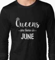 Queens sind im Juni geboren. Langarmshirt