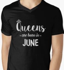 Queens Are Born In June. T-Shirt