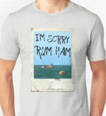 """""""I'm Sorry Rum Ham"""" Always Sunny Quote  Unisex T-Shirt"""