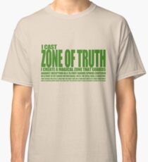 Zone of  Truth Classic T-Shirt
